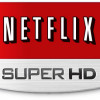 Netflix rolls out Super HD to all subs