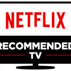 Netflix reveals recommended Smart TVs
